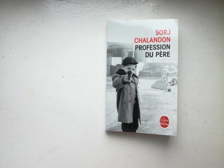 Profession du père Sorj Chalandon