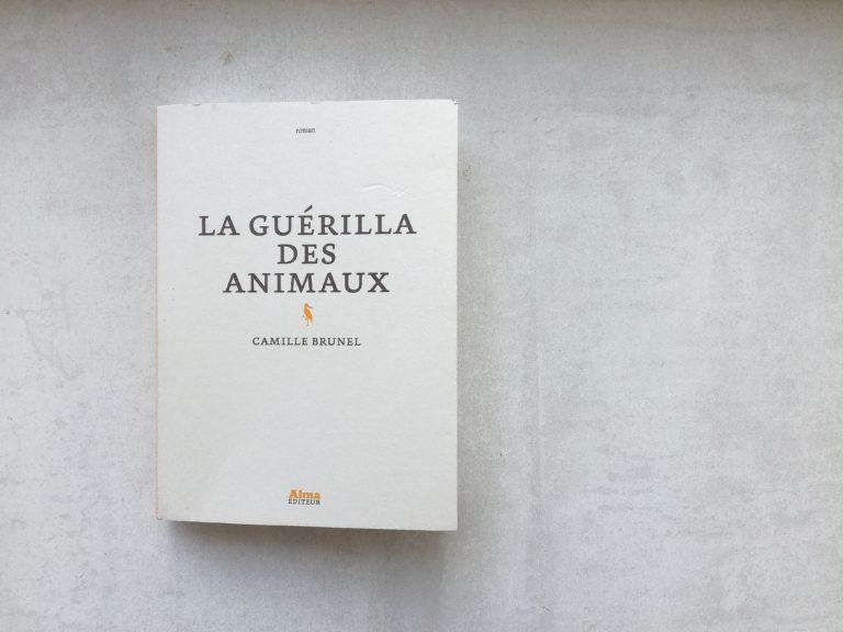 La guérilla des animaux - Camille Brunel